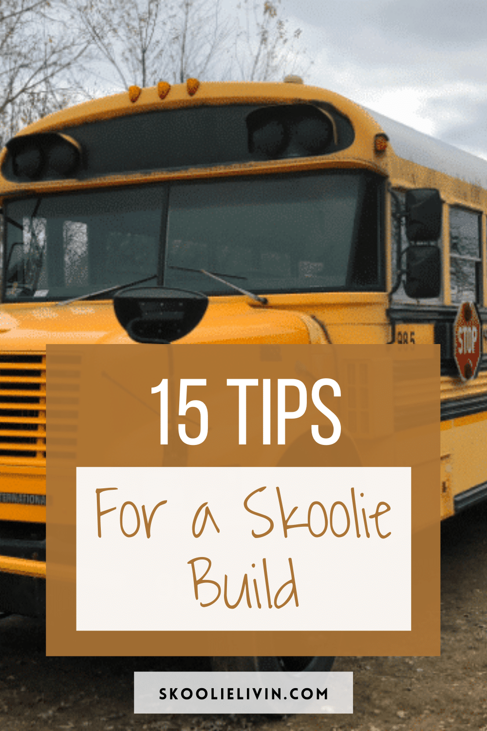15 tips for a skoolie build